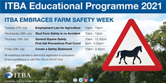 ITBA Educational Programme 2021 - Summer Series - ITBA Embraces Farm Safety